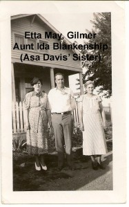 BLANKENSHIP Etta May, Gilmer, Aunt Ida Davis Blankenship (Asa's sister)